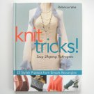 Knit Tricks by Rebecca Wat 2007