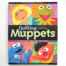Quilting with the Muppets by Jim Henson Company 2000
