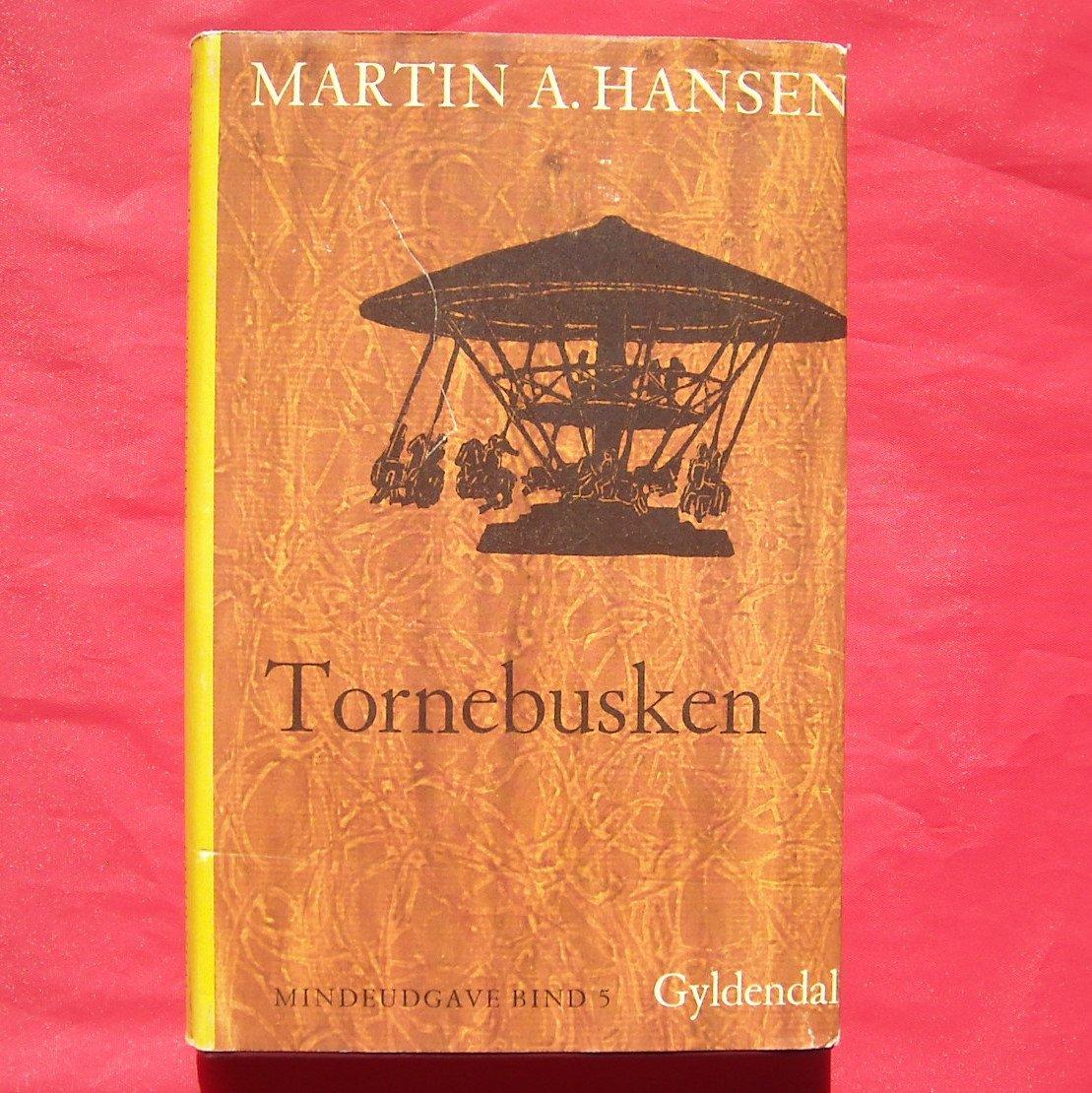 Martin A Hansen TORNEBUSKEN Gyldendal Mindeudgave In DANISH