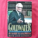 Goldwater by Barry M. Goldwater Hardcover