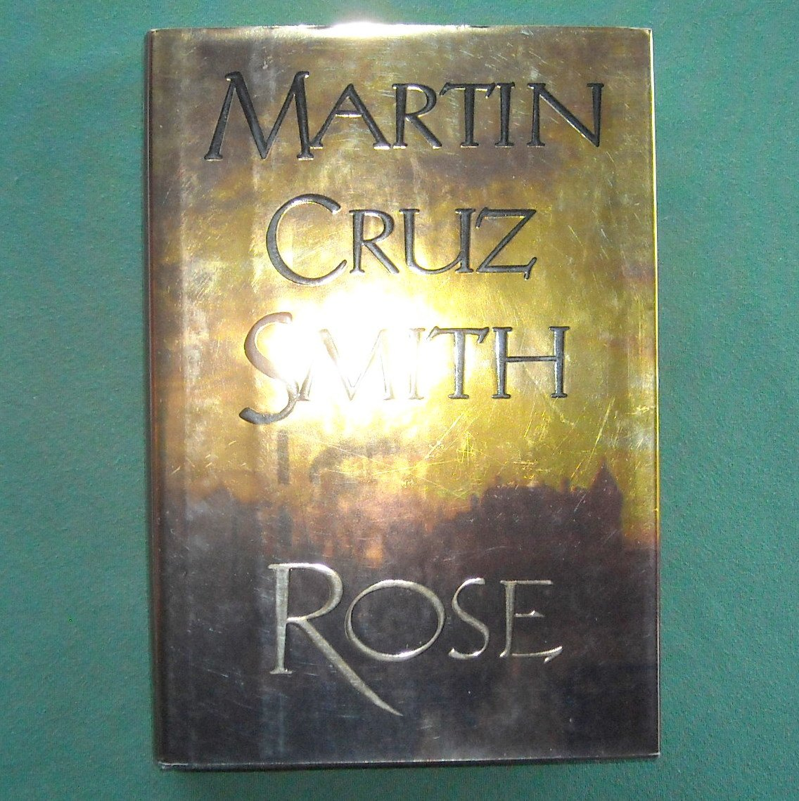 Martin Cruz Smith Rose hardcover ISBN 0679426612