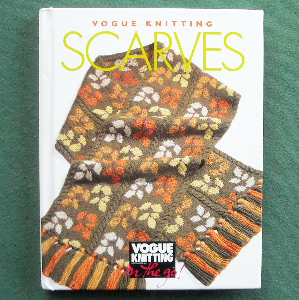 Scarves Vogue Knitting hardcover ISBN 1573890146