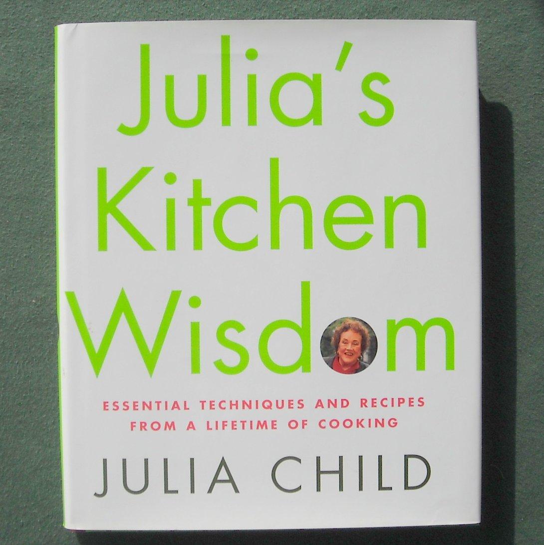 Julia Child Julia's kitchen wisdom hardcover ISBN 0375411518