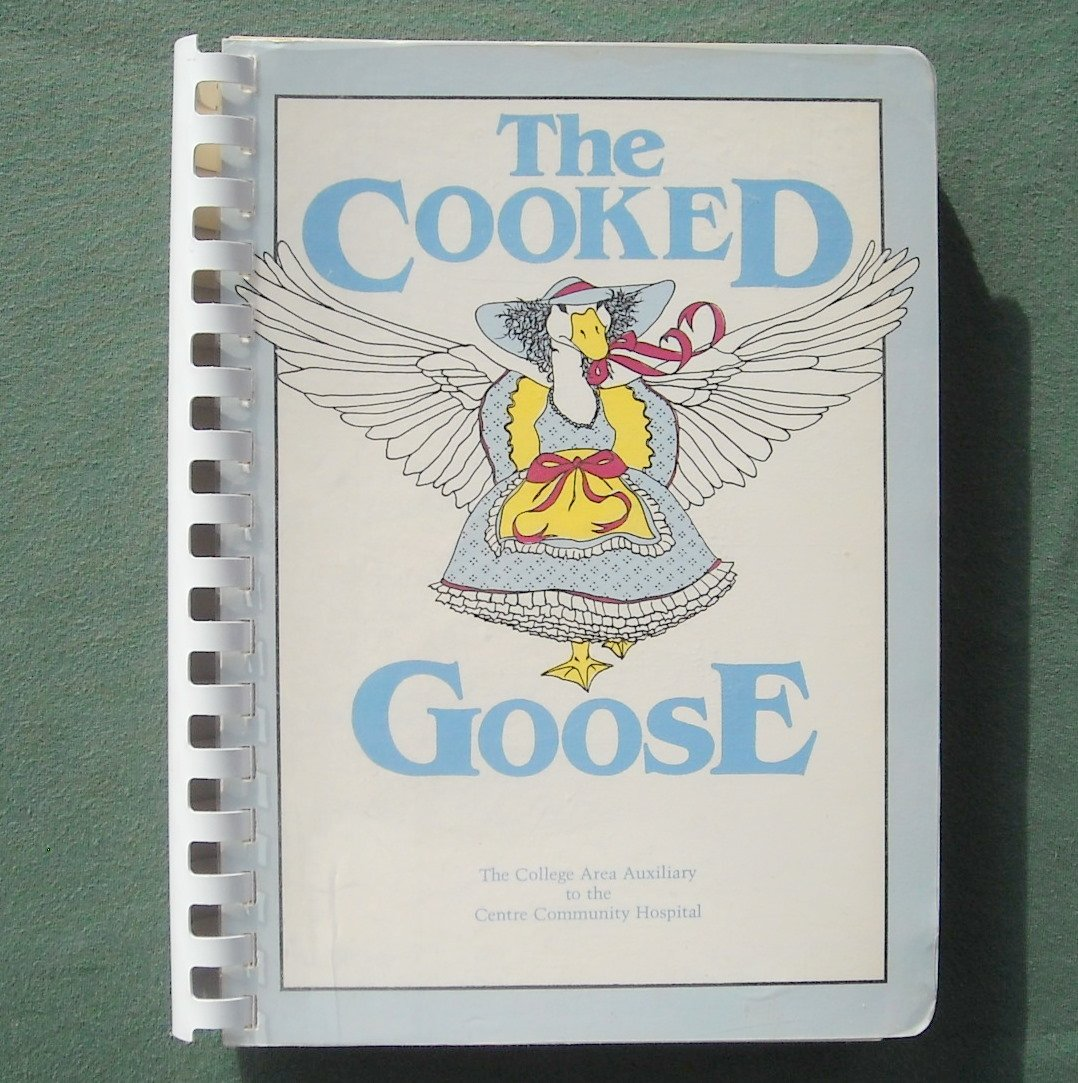 The Cooked Goose The college area auxiliary paperback