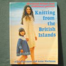 Alice Starmore Knitting from the British islands softback