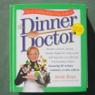 The Dinner doctor by Anne Byrn Deluxe Edition Hardcover