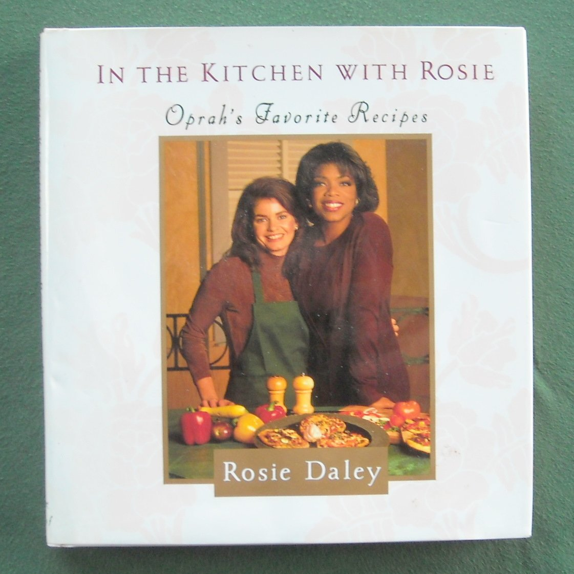 In The Kitchen With Rosie Daley Hardcover