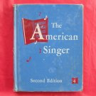 Vintage The American Singer Second Edition Hardcover
