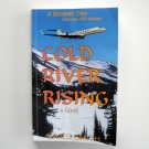 Cold River Rising Modern Day Dances With Wolves Signed Copy Enes Smith 2006