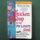 Chicken Soup for the Pet Lovers Soul Jack Canfield 1998