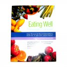 Eating Well Through Cancer Recipes & Nutrition