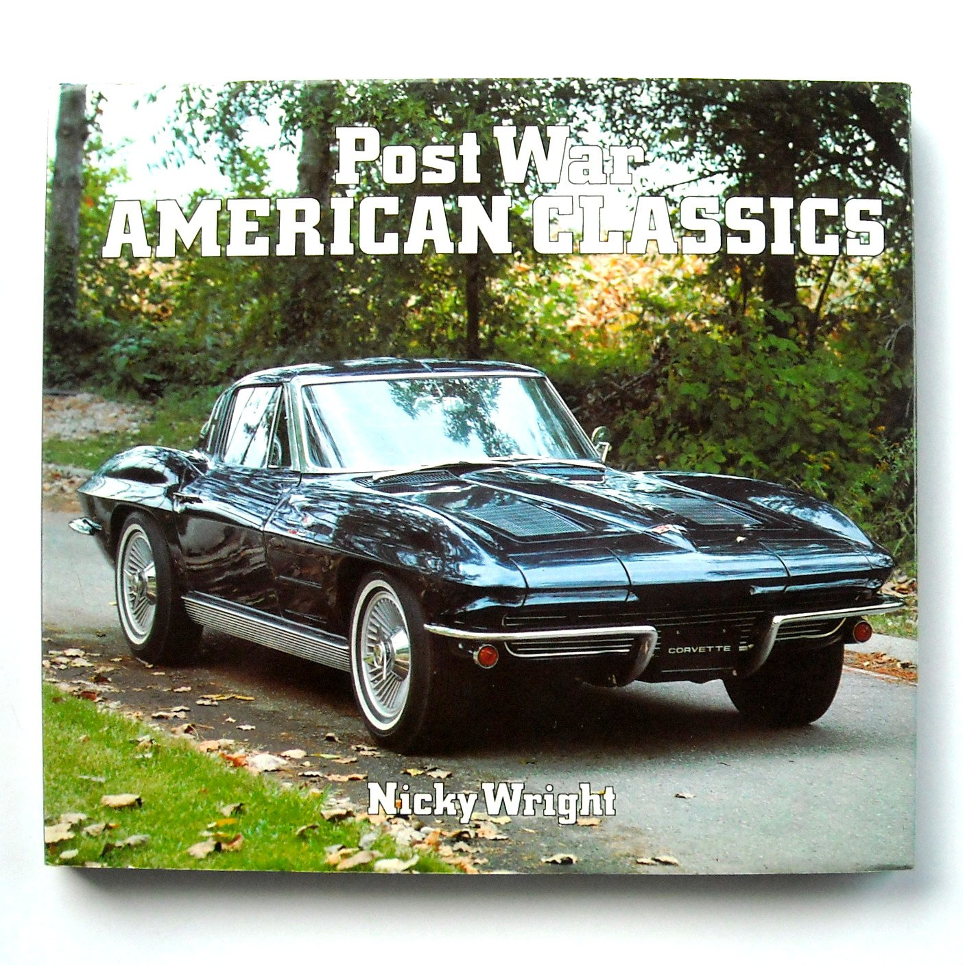 Post War American Classics By Nicky Wright
