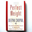 Perfect Weight By Deepak Chopra Paperback