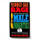 Middle Age Rage & Other Male Indignities