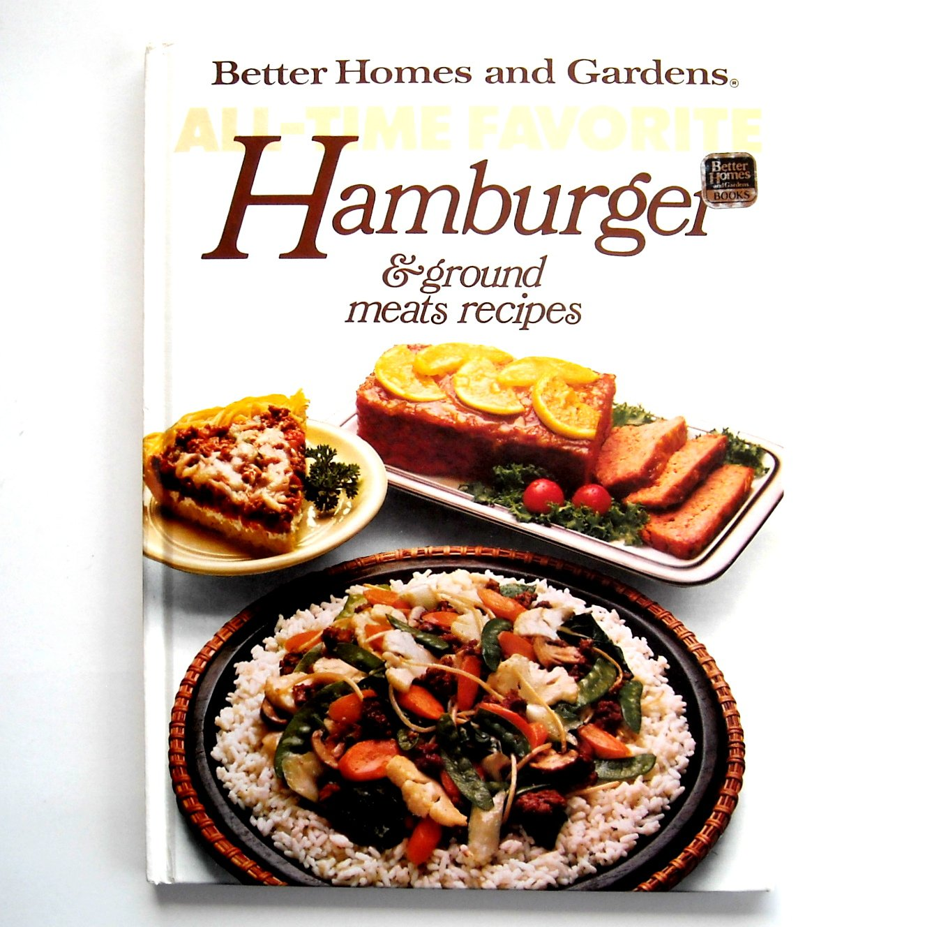 Hamburger ground meats recipes better homes and gardens book for Home and garden recipes