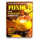 Fondue Tabletop Cooking Better Homes And Gardens Book