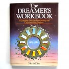 The Dreamer's Workbook Nerys Dee