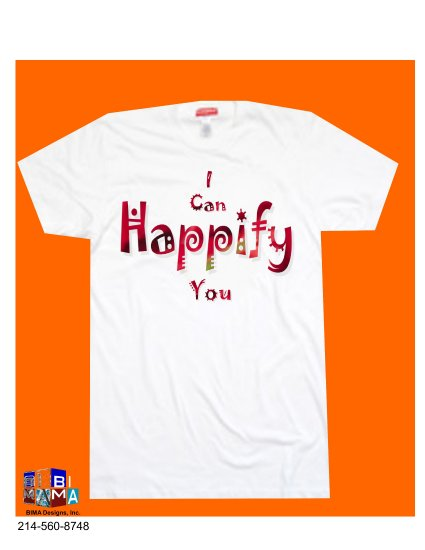 I CAN HAPPIFY YOU