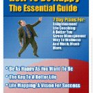 How To Be Happy The Essential Guide