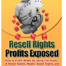Resell Rights Profits Exposed