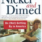 Nickel and Dimed: On (Not) Getting By in America, Barbara Ehrenreich, paperback
