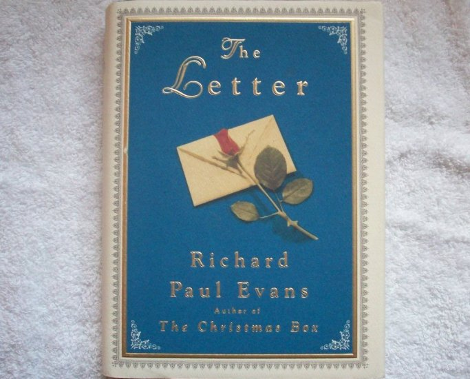 The Letter By Richad Paul Evans Hardcover with Sleeve