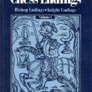 Comprehensive Chess Endings Bishop Endings Knight Endings Volume 1