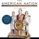 The American Nation: A History of the United States Since 1865