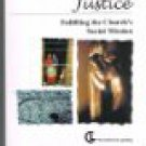 Justice - Fulfilling the Church's Social Mission