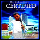 Certified The Ghost - The Hustleholic
