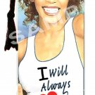 "Whitney Houston ""I Will Always Love You"" Bookmark"