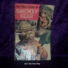 The True Story of Smokey Bear, comic book, copyright 1969