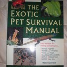 The Exotic Pet Survival Manual Book Soft cover