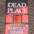 The Dead Place by Rebecca Drake