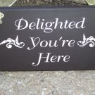 Shabby Cottage Painted Wood Vinyl Shop Welcome Sign - Delighted You're Here