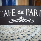 Cafe De Paris - French Country Shabby Cottage Style Shelf Sitter - Wood Vinyl Sign
