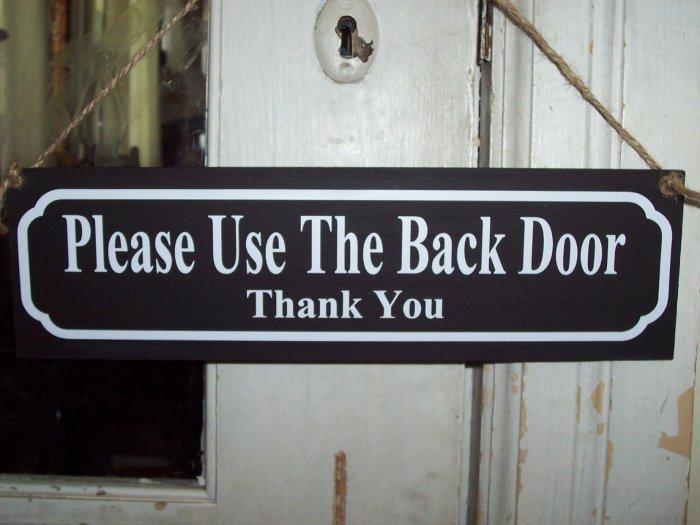 Please Use Back Door Wood Vinyl Sign Home Decor Wreath