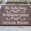 Primitive Shabby Wood Vinyl Sign No Soliciting No Religious Queries Girl Scouts Welcome