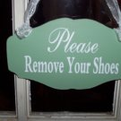 Vintage Chic Style Please Remove Your Shoes Wood Vinyl Sign Wreath