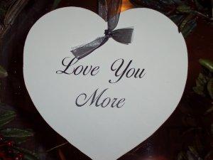 Love You More Heart Wood Vinyl Sign - Wedding Door Wall Hanger Home Accent
