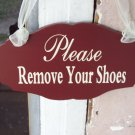 Please Remove Your Shoes Wood Vinyl Sign Prim Rustic County Red