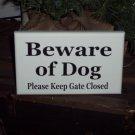 Beware of Dog Please Keep Gate Closed Wood Vinyl Sign - Outdoor Home Decor Door Wall Hanger