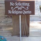 No Soliciting No Religious Queries Wood Vinyl Stake Sign Outdoor Handmade by Heartfelt Giver