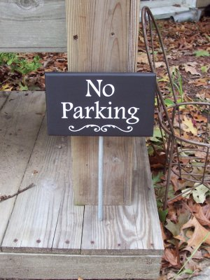 No Parking Wood Vinyl Stake Sign Hand Crafted Outdoor Driveway Sign