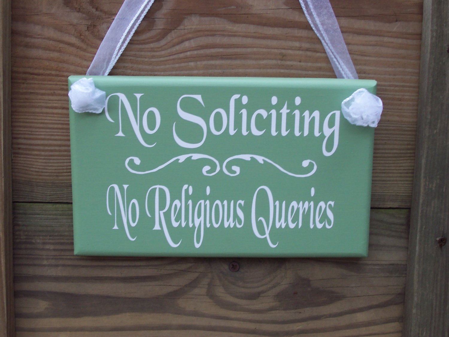 Shabby Green No Soliciting No Religious Queries Wood Vinyl Sign