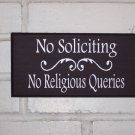 No Soliciting No Religious Querries Wood Vinyl Sign - Door Hanger Home Garden Decor