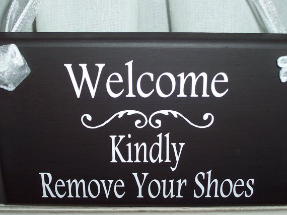 Welcome Kindly Remove Your Shoes Wooden Vinyl Sign Home