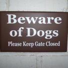 Beware of Dogs Please Keep Gate Closed Family Gate Door Hanger Wood Vinyl Sign