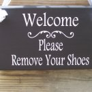 Welcome Please Remove Your Shoes Wood Vinyl Sign Home Decor Door Hanger