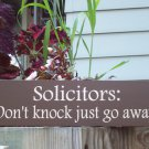 Solictors Don't Knock Just Go Away Wood Vinyl Sign - No Soliciting Sign